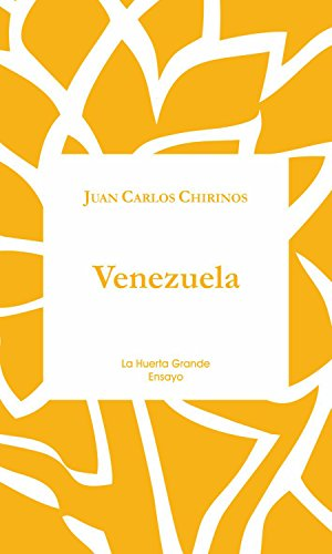 Venezuela: Biografía de un suicidio (Ensayo nº 13)