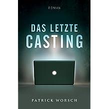 Das letzte Casting: Roman