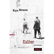 Kaliber: Kriminalroman