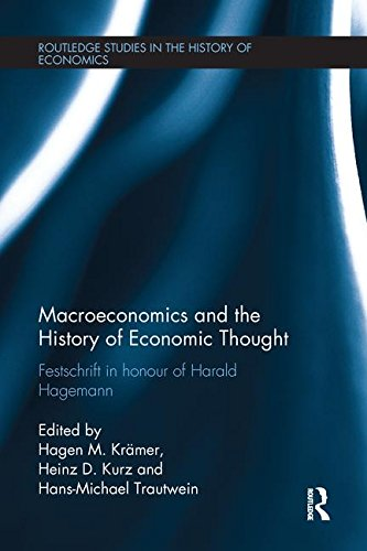 Macroeconomics and the History of Economic Thought: Festschrift in Honour of Harald Hagemann (Routledge Studies in the History of Economics)