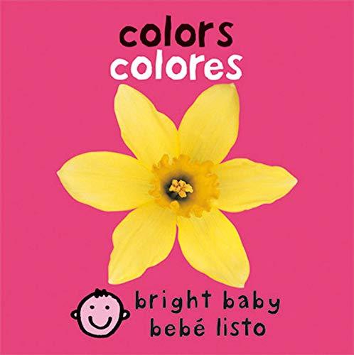 Bilingual Bright Baby: Colors por Roger Priddy