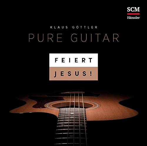 Feiert Jesus! Pure Guitar