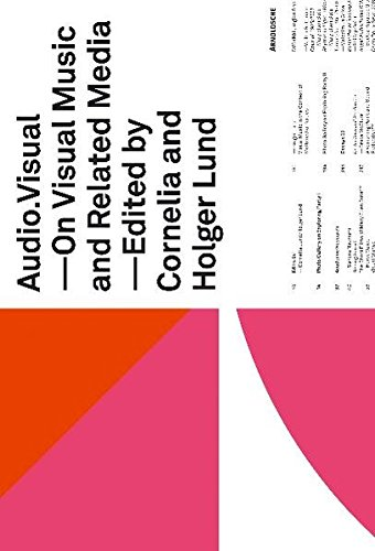 audio - visual: On Visual Music and Related Media: On Visual and Related Media
