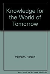 Knowledge for the World of Tomorrow