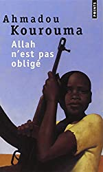 Allah n'est pas obligé - Prix Renaudot et Prix Goncourt des Lycéens 2000