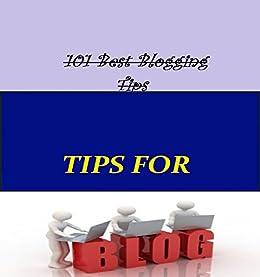 101 best blogging tips english edition ebook sachin. Black Bedroom Furniture Sets. Home Design Ideas
