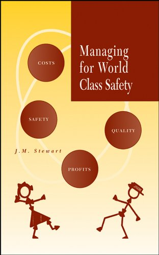 Managing for World Class Safety (English Edition)