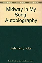 Midway in My Song: Autobiography