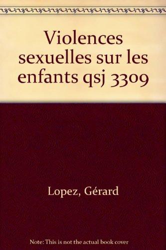 Les violences sexuelles sur les enfants par Gérard Lopez