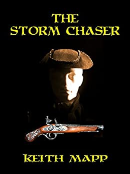 The Storm Chaser by [Mapp, Keith]