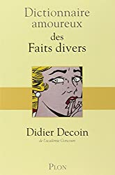 Dictionnaire amoureux des Faits divers