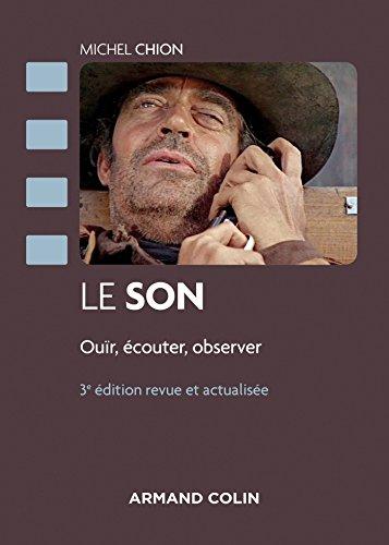 Le son - 3e éd. - Ouïr, écouter, observer par Michel Chion
