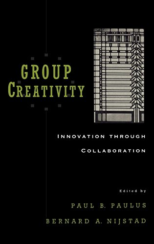 Group Creativity: Innovation through Collaboration