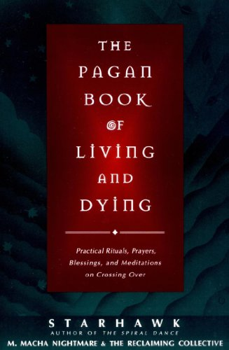 The pagan book of living and dying tk ebook starhawk m macha the pagan book of living and dying tk by starhawk nightmare fandeluxe Gallery