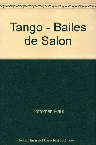 Tango - Bailes de Salon por Paul Bottomer