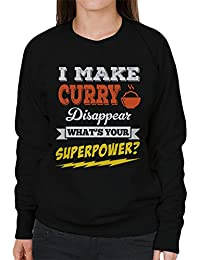 I Make Curry Disappear Whats Your Superpower Women's Sweatshirt