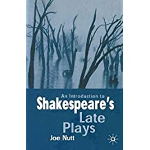 An Introduction to Shakespeare's Late Plays