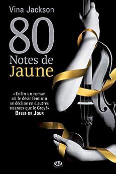 80 Notes de jaune par [Jackson, Vina]
