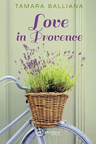 Love in Provence por Tamara Balliana