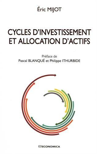 Cycles d'Investissement et Allocation d'Actifs