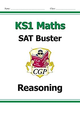 KS1 Maths SAT Buster: Reasoning (for the 2019 tests) (CGP KS1 Maths SATs) by Coordination Group Publications Ltd (CGP)