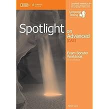 Spotlight on advanced CAE. Exam boosaterr. With key. Per le Scuole superiori