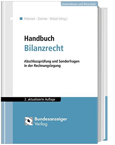 Handbuch Bilanzrecht: Abschlussprüfung und Sonderfragen in der Rechnungslegung