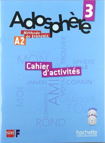Méthode de français 3. Adosphère. Cahier d'activités - 9788467545821 por Fabienne Gallon