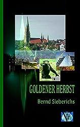 GOLDENER HERBST: Ein Opa-Borke-Heimatkrimi aus dem Hohen Norden
