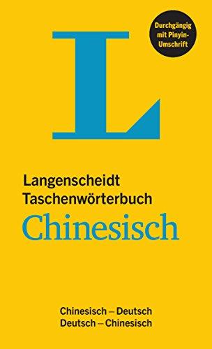 Langenscheidt Taschenwörterbuch Chinesisch: Chinesisch-Deutsch/Deutsch-Chinesisch