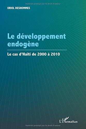 Le développement endogène par Oriol Deshommes