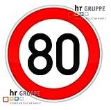 Geburtstags- und VERKEHRSSCHILD 80 KM/H Schild DN 60 cm Nr. 274-58 zum Geburtstag als...