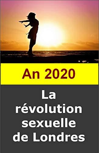 Couverture du livre An 2020. La révolution sexuelle de Londres