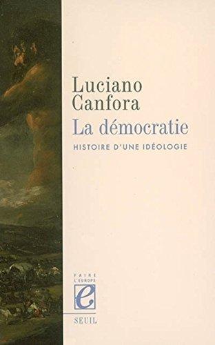 La Démocratie. Histoire d'une idéologie par Luciano Canfora