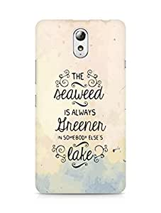 AMEZ seawead is greener in others lake Back Cover For Lenovo Vibe P1M