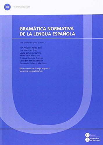 Gramática normativa de la lengua española (TEXTOS DOCENTS)