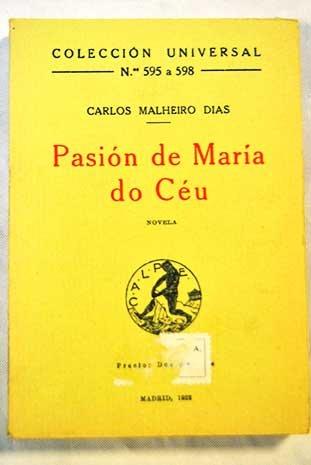 PASION DE MARIA DO CEU. Novela