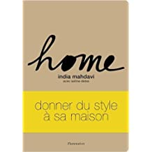 Home de India Mahdavi,Soline Delos ( 17 novembre 2012 )