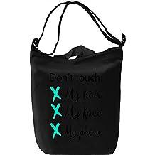 Don't Touch My Hair Face Phone Slogan Borsa Giornaliera Canvas Canvas Day Bag  100% Premium Cotton Canvas  DTG Printing 