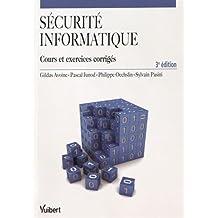 Sécurité informatique - Cours et exercices corrigés