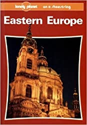 Eastern Europe on a Shoestring (Lonely Planet Shoestring Guides) by David Stanley (1992-08-02)