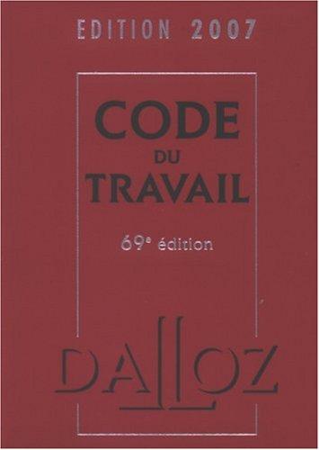 Pack Dalloz en 2 volumes : Code du travail, 69e édition ; Code du travail, partie législative
