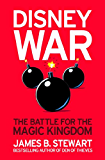 Disneywar: The Battle for the Magic Kingdom