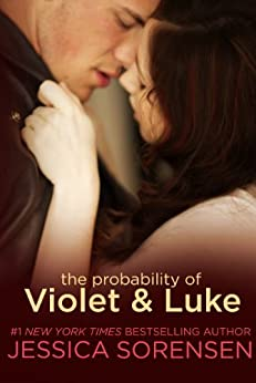 The Probability of Violet and Luke (The Coincidence Book 4) by [Sorensen, Jessica]