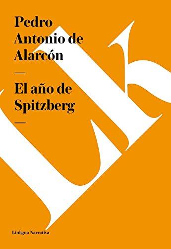 El año de Spitzberg (Narrativa)