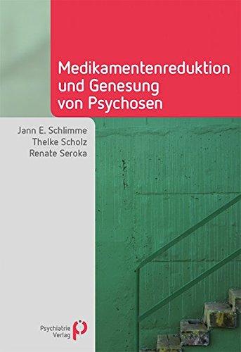 Medikamentenreduktion und Genesung von Psychosen (Fachwissen)