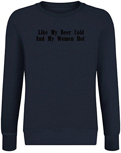 Wie Mein Bier kalt und Meine Frauen heiß - Like My Beer Cold and My Women Hot Sweatshirt Jumper Pullover for Men & Women Soft Cotton & Polyester Blend Unisex Clothing Large -
