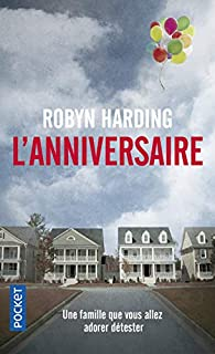 L'anniversaire par Robyn Harding