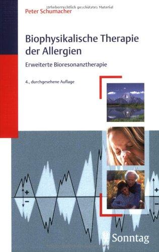 Biophysikalische Therapie der Allergien: Erweiterte Bioresonanztherapie