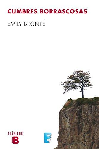 Cumbres borrascosas por Emily Brontë